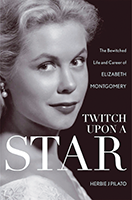 """Twitch Upon A Star""written by Herbie J Pilato and published in fall 2012 by Taylor Trade Publishing, became the fastest selling new title in that publisher's history."