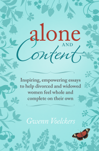 "New book by Gwenn Voelckers — ""Alone and Content"" — discusses topics ranging from overcoming loneliness to surviving the holidays, from dining alone to traveling solo."""